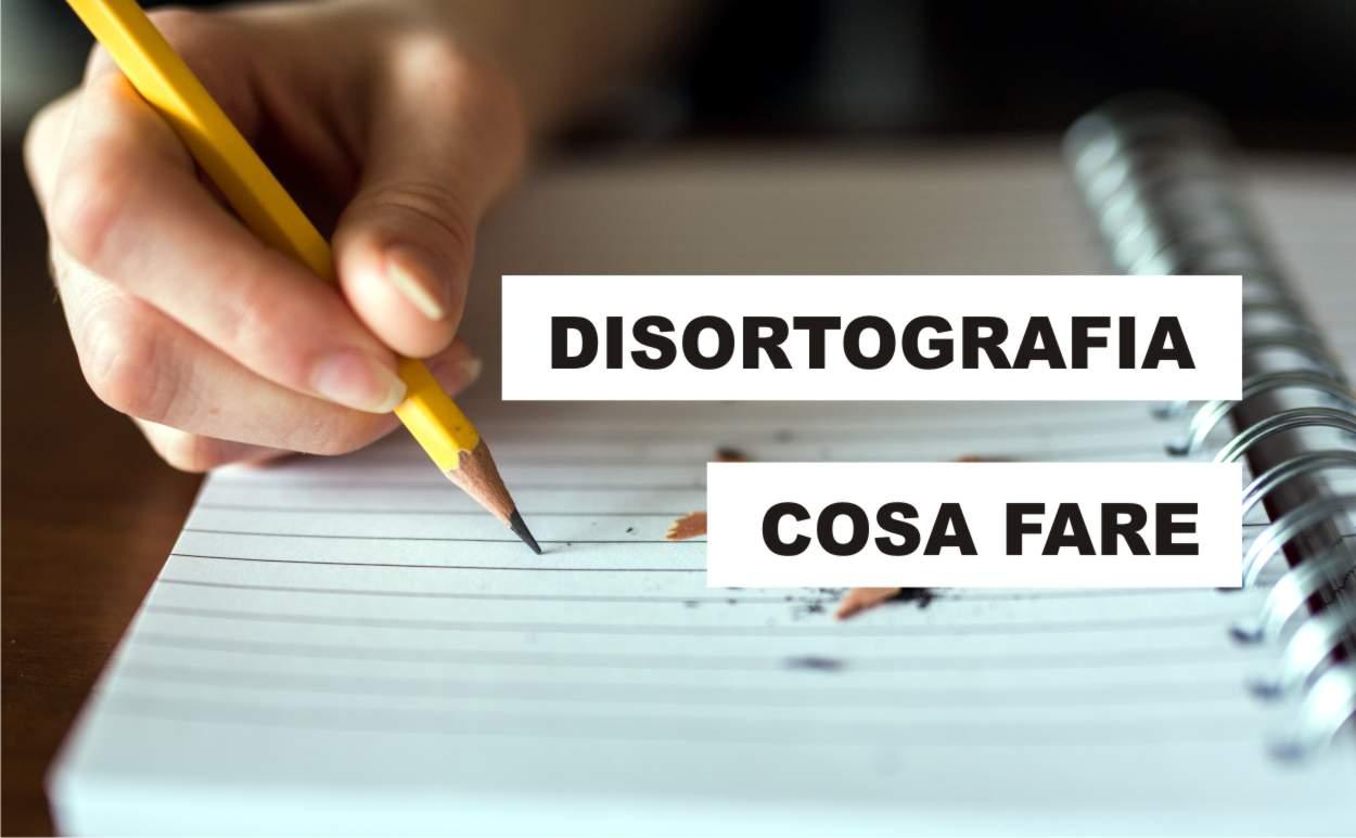 disortografia: cosa si può fare